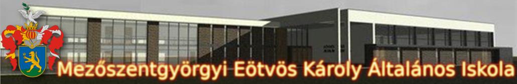 A Mezőszentgyörgyi Eötvös Károly Általános Iskola honlapja
